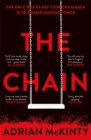 The Chain : The unique and unforgettable thriller of the year - Book