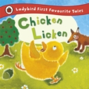 Chicken Licken: Ladybird First Favourite Tales - Book