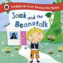 Jack and the Beanstalk: Ladybird First Favourite Tales - Book