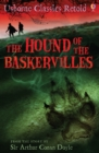 The Hound of the Baskervilles : Usborne Classics Retold