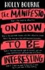 The Manifesto on How to be Interesting - eBook