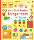 Very First Book of Things to Spot : At Home