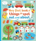 Very First Book of Things to Spot : Out and About