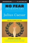 Julius Caesar: No Fear Shakespeare Deluxe Student Edition