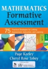 Mathematics Formative Assessment, Volume 1 : 75 Practical Strategies for Linking Assessment, Instruction, and Learning