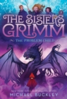 The Problem Child (The Sisters Grimm #3) : 10th Anniversary Edition