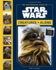 Moviemaking Magic of Star Wars: : Creatures & Aliens