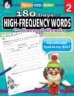 180 Days of High-Frequency Words for Second Grade : Practice, Assess, Diagnose