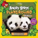 Angry Birds Playground: Animals : An Around-the-World Habitat Adventure