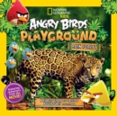 Angry Birds Playground: Rain Forest : A Forest Floor to Treetop Adventure