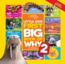 Little Kids First Big Book of Why 2 (First Big Book)