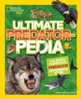 Ultimate Predatorpedia : The Most Complete Predator Reference Ever