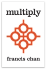 Multiply : Disciples Making Disciples
