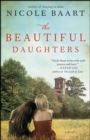 The Beautiful Daughters : A Novel