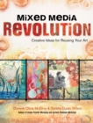 Mixed Media Revolution : Creative Ideas for Reusing Your Art