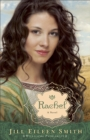 Rachel (Wives of the Patriarchs Book #3) : A Novel