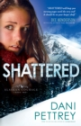 Shattered (Alaskan Courage Book #2)