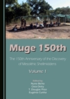 Muge 150th : The 150th Anniversary of the Discovery of Mesolithic Shellmiddens-Volume 1