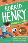 Horrid Henry and the Football Fiend : Book 14 - Book