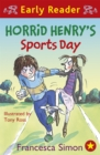 Horrid Henry Early Reader: Horrid Henry's Sports Day : Book 17
