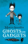 Raven Mysteries: Ghosts and Gadgets : Book 2