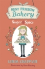 Best Friends' Bakery: Sugar and Spice : Book 1 - Book