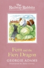 Railway Rabbits: Fern and the Fiery Dragon : Book 7