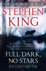 Full Dark, No Stars : featuring 1922, now a Netflix film - Book