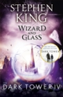 The Dark Tower IV: Wizard and Glass : (Volume 4) - Book