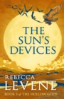 The Sun's Devices : Book 3 of The Hollow Gods