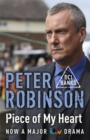Piece of My Heart : DCI Banks 16 - Book
