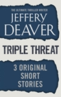 Triple Threat : Three Original Short Stories - eBook
