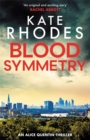 Blood Symmetry : Alice Quentin 5