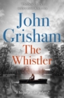 The Whistler : The Number One Bestseller - eBook
