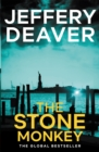 The Stone Monkey : Lincoln Rhyme Book 4