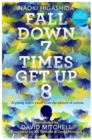 Fall Down Seven Times, Get Up Eight: A young man's voice from the silence of autism - Book