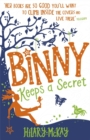 Binny Keeps a Secret : Book 2