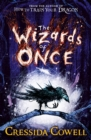 The Wizards of Once : Book 1