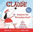 Claude TV Tie-ins: Anyone For Strawberries? - Book