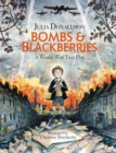Bombs and Blackberries : A World War Two Play