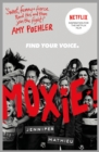 Moxie : A Zoella Book Club 2017 novel - eBook