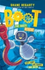 BOOT: The Rusty Rescue : Book 2 - Book