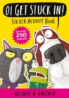 Oi Get Stuck In! Sticker Activity Book