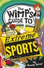 EDGE: The Wimp's Guide to: Extreme Sports
