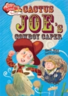 Race Ahead With Reading: Cactus Joe's Cowboy Caper - Book