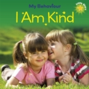 Little Stars: My Behaviour: I Am Kind