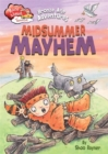 Race Ahead With Reading: Bronze Age Adventures: Midsummer Mayhem