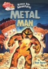 Race Ahead With Reading: Bronze Age Adventures: Metal Man