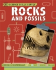 Science Skills Sorted!: Rocks and Fossils