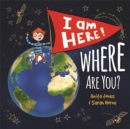 I Am Here, Where Are You? - Book